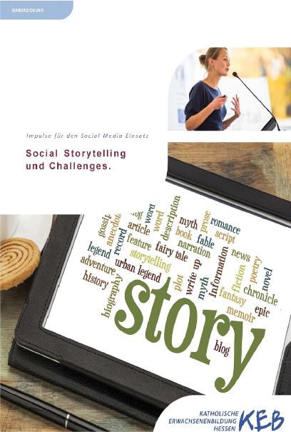 Katholische Erwachsenenbildung in Hessen Projekte Social Storytelling