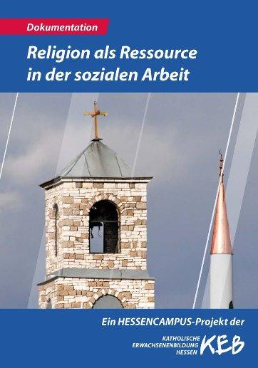 Katholische Erwachsenenbildung in Hessen Projekte Religion als Ressource